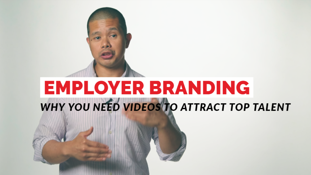 Why You Need Videos To Attract Top Talent