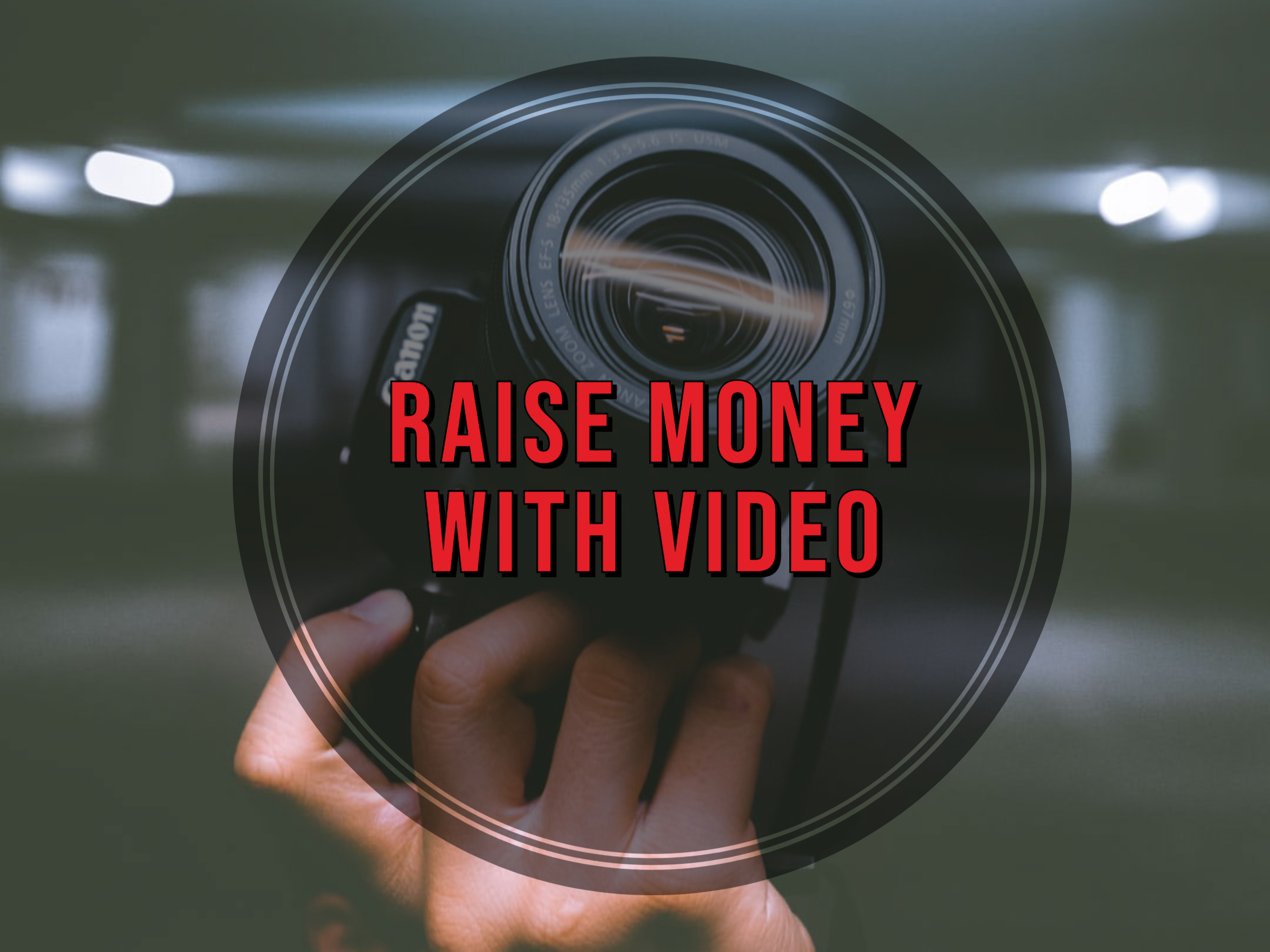How to use video for crowdfunding