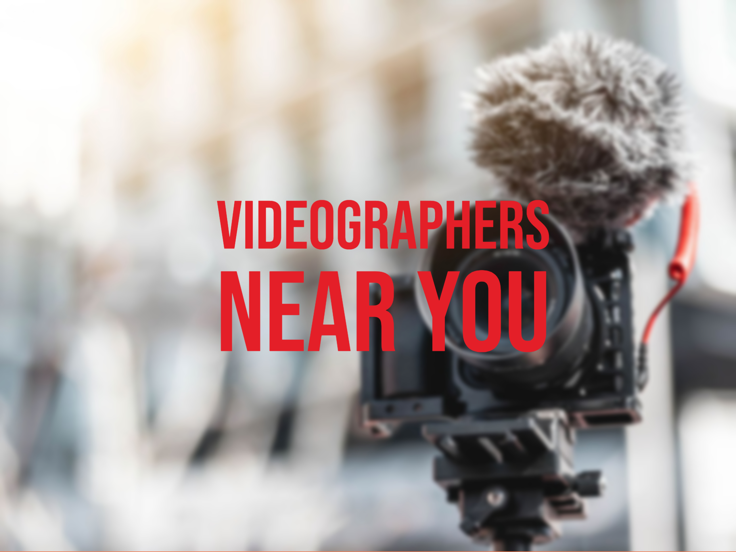 How to find videographers near you