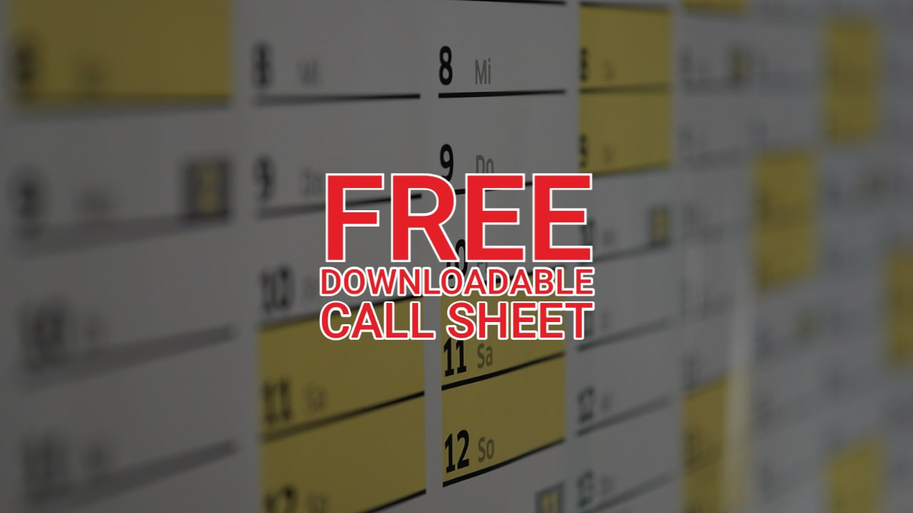 FREE Downloadable Call Sheet with Instructions