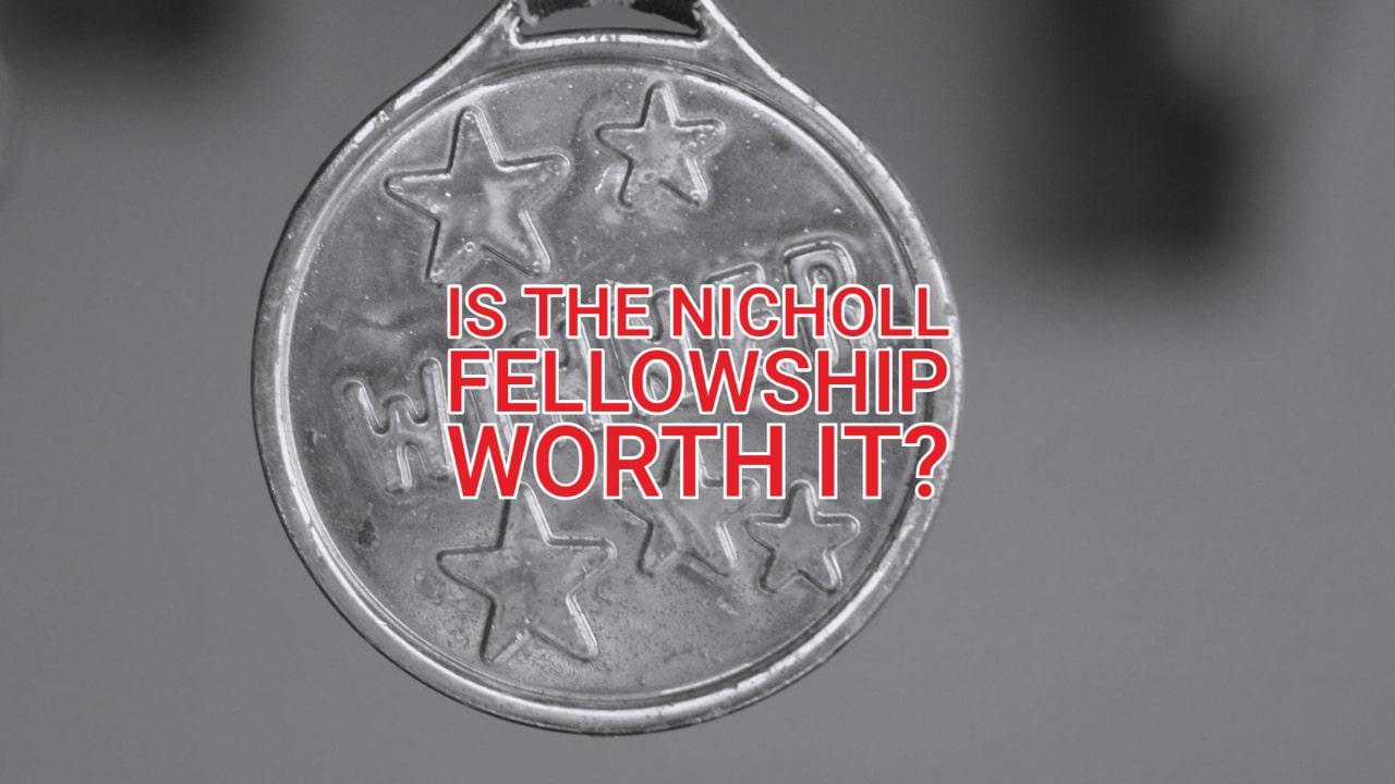 Is the Nicholl Fellowship worth it?