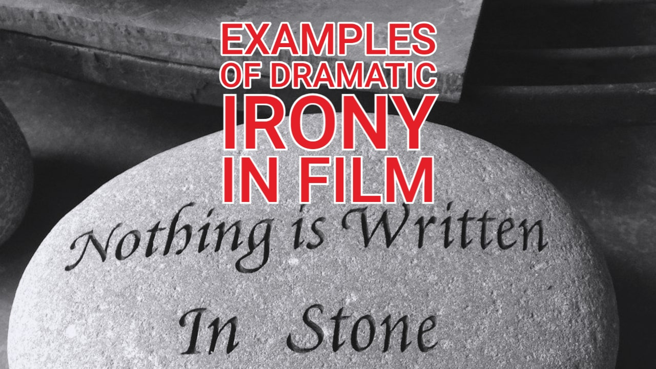 Examples of Dramatic Irony in Film