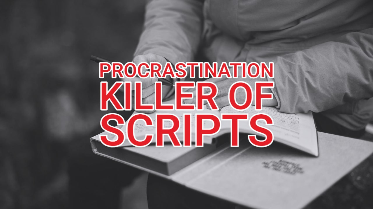 How to Stop Procrastination on Screenwriting