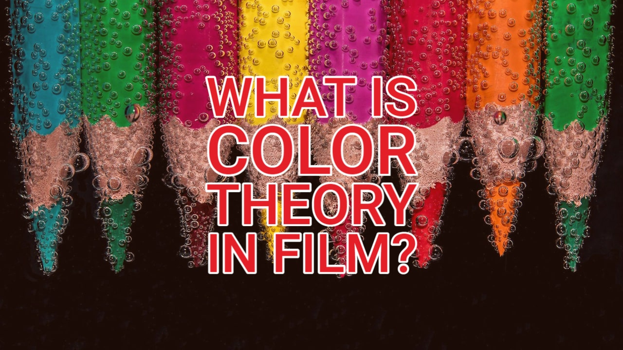 What is Color Theory in Film?