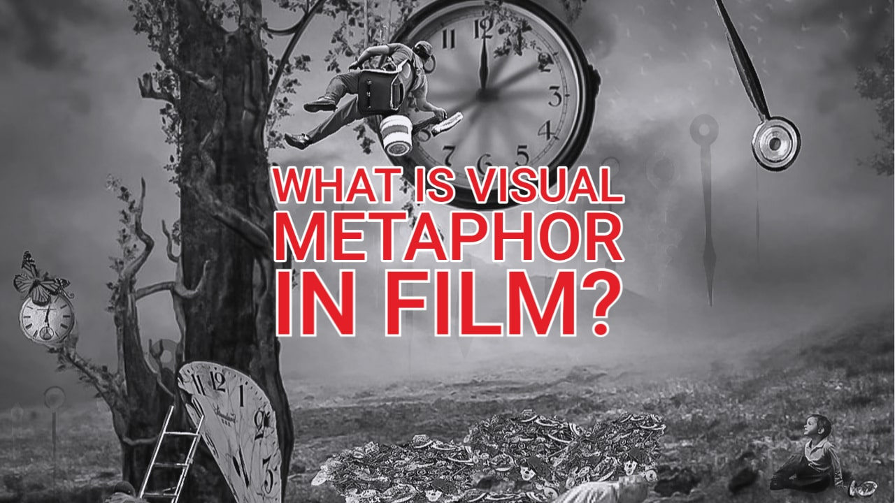 What is Visual Metaphor in Film?