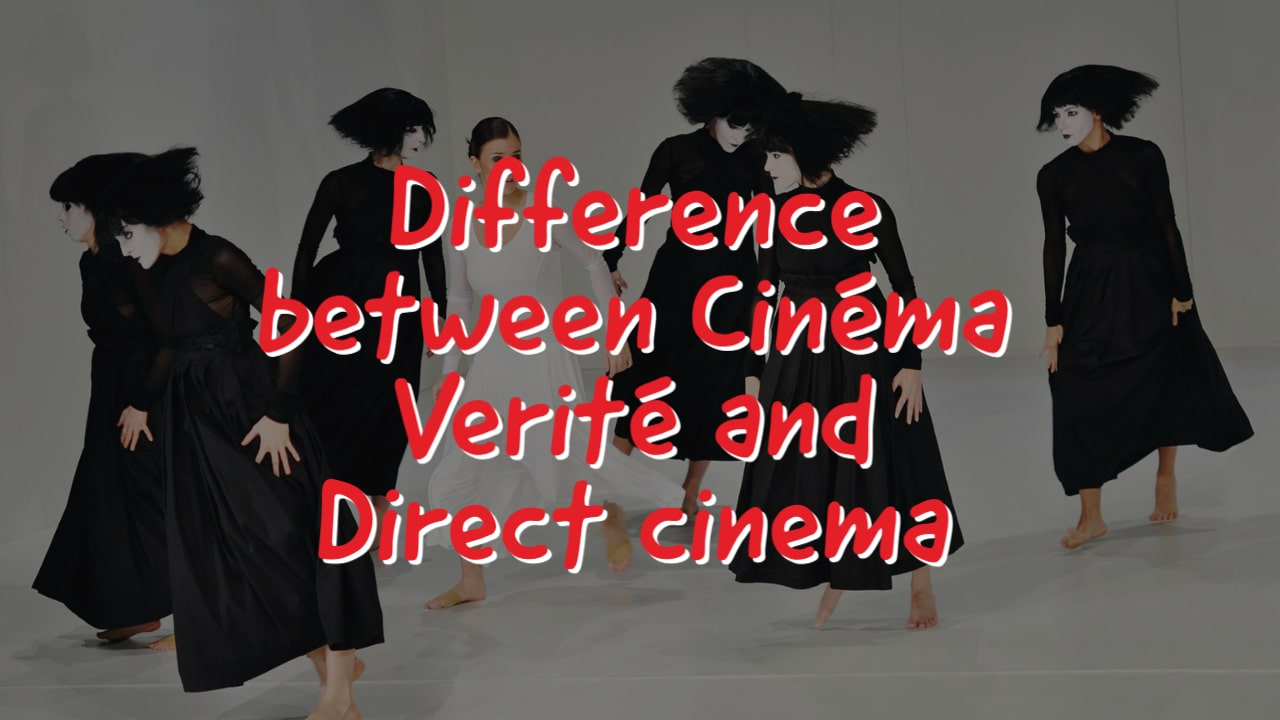 What is the Difference between Cinéma Verité and Direct cinema?