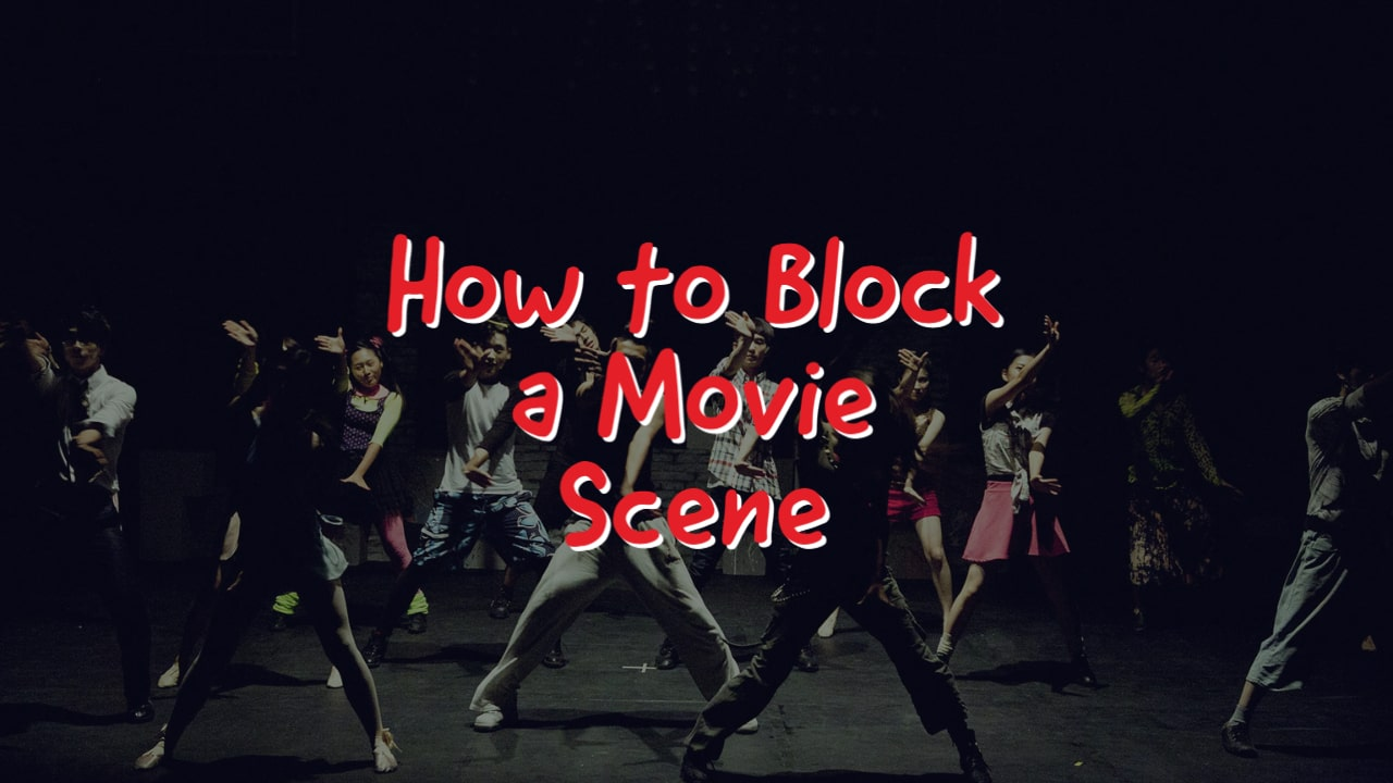 How to Block a Movie Scene