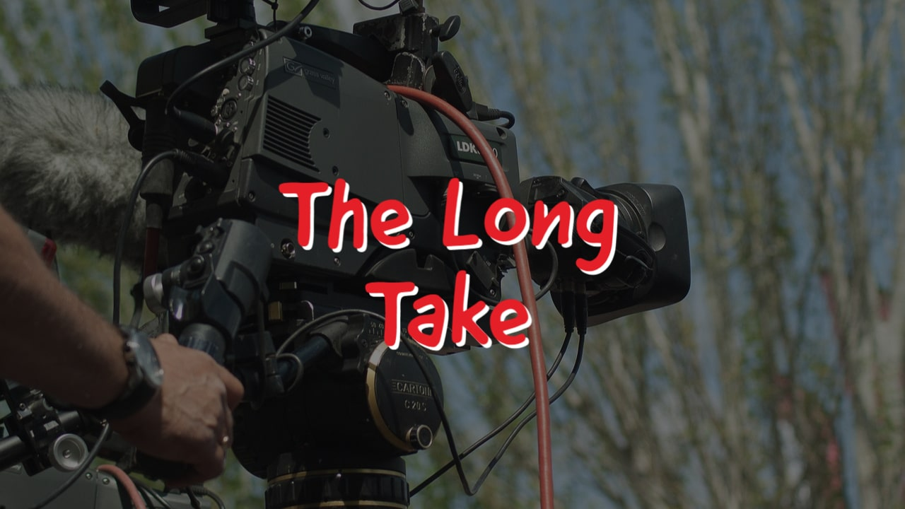 What is the Long Take Shot?