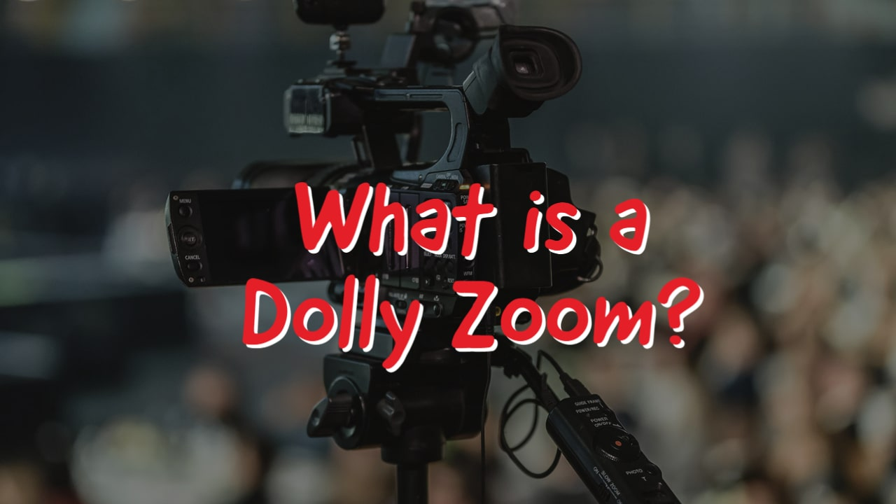 What is a Dolly Zoom?